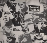 General Public - Too Much Or Nothing 12 Inch Single
