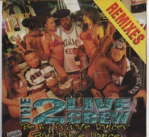 2 Live Crew - Be My Private Dancer / Table Dance (Bass Music , Ghetto 1995 1997