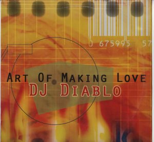 "DJ Diablo - Art Of Making Love 12"" vinyl Hard Trance EPIC - www.jiggyjamz.com"