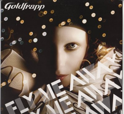Goldfrapp - Fly Me Away (Carl Craig, DFA Remixes) 2006 www.jiggyjamz.com