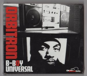 Orbitron - B-Boy Universal (CD) Seattle Wa, Hip-Hop - www.jiggyjamz.com