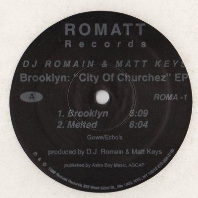 DJ Romain and Matt Keys - Brooklyn - City Of Churchez EP - 1996 Got 2 Make It Better - www.jiggyjamz.com