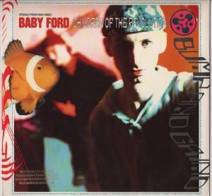 Baby Ford - Children Of The Revolution - Ford Trax - vinyl - www.jiggyjamz.com