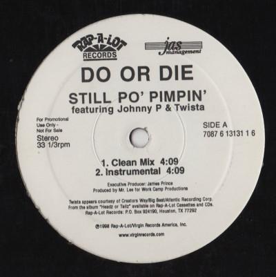 Do Or Die - Still Po Pimpin - 12 Inch vinyl - www.jiggyjamz.com