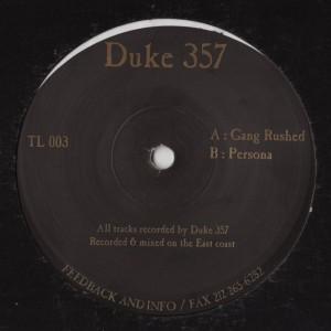 Duke 357 - Gang Rushed / Persona - intelligent DNB - www.jiggyjamz.com