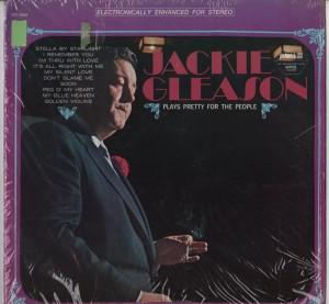 Jackie Gleason - Plays Pretty For The People LP - www.jiggyjamz.com