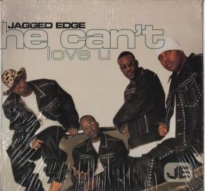 Jagged Edge - He Can't Love You - vinyl - www.jiggyjamz.com