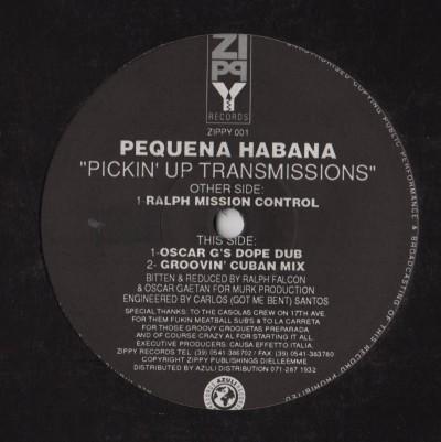 "Pequena Habana - Pickin' Up Transmissions (12"") www.jiggyjamz.com"