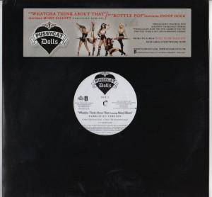PussyCat Dolls - Whatcha Think About This - Bottle Pop - 12 inch vinyl - www.jiggyjamz.com