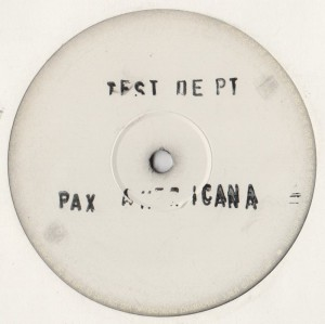 Test Dept - Pax Americana - 1990 - vinyl - www.jiggyjamz.com