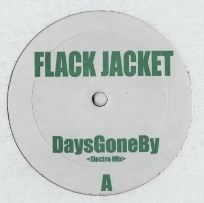flack jacket - Days Gone By remix - vinyl - www.jiggyjamz.com