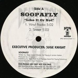 soopafly - like it or not - 12 inch vinyl - www.jiggyjamz.com