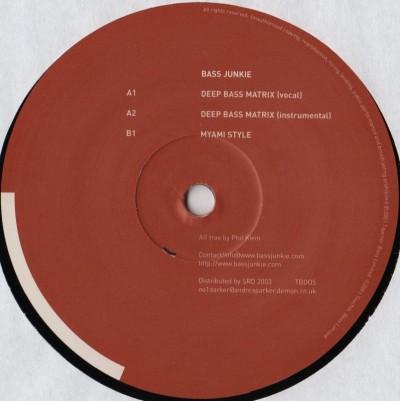 Bass Junkie - Deep Bass Matrix - vinyl - techno electro breaks - www.jiggyjamz.com