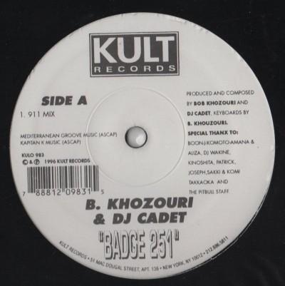 Bobby Khozouri DJ Cadet - Badge 251 - Kult Records - www.jiggyjamz.com