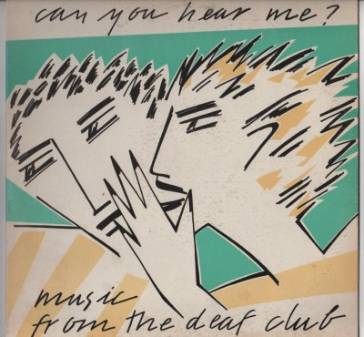 Can You Hear Me- Music From The Deaf Club, Dead Kennedys, Mutants, punk vinyl - www.jiggyjamz.com