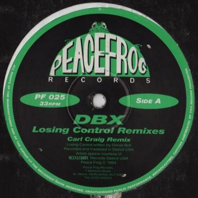 DBX - Losing Control Remixes - Peacefrog - vinyl - www.jiggyjamz.com