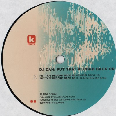 DJ Dan - Put That Record Back On