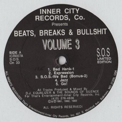 DJ Equalizer & Sounds Of Silence, The - Beats, Breaks & Bullshit Volume 3