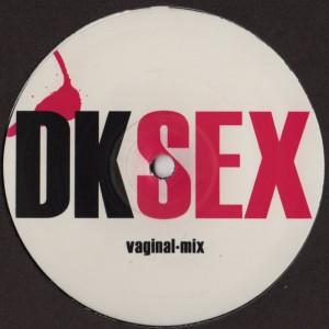 DK - SEX - DK 6 - Jesper Dahlback - acid house techno vinyl record - www.jiggyjamz.com