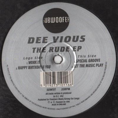 Dee Vious - The Rude EP - house vinyl - www.jiggyjamz.com