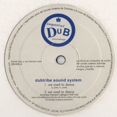 Dubtribe Sound System - We Used To Dance-IDR-008 - vinyl - www.jiggyjamz.com