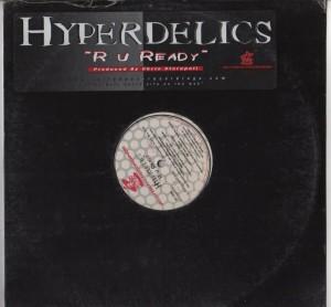 Hyperdelics - R U Ready 001