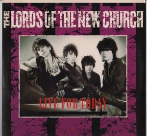 Lords Of The New Church - Live For Today001