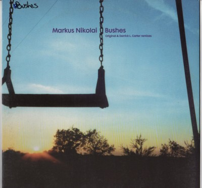 Markus Nikolia - Bushes CMC73 - Derrick Carter - vinyl - www.jiggyjamz.com