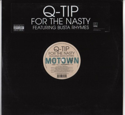 Q-Tip Featuring Busta Rhymes - For The Nasty (Motown) 12 vinyl - www.jiggyjamz.com