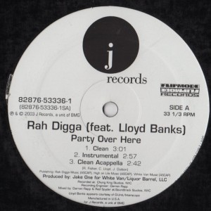 Rah Digga Featuring Lloyd Banks - Party Over Here001