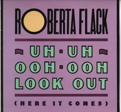 Roberta Flack-Uh-Uh Ooh-Ooh Look Out - Garage House Music vinyl - www.jiggyjamz.com