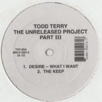 Todd Terry - The Unreleased Project Part III - house vinyl - www.jiggyjamz.com