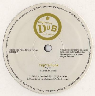 Trip Ta Funk - Five-IDR-002 - dubtribe sound system - vinyl - www.jiggyjamz.com