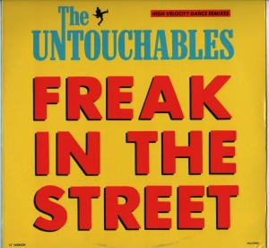 Untouchables - Freak In The Street001