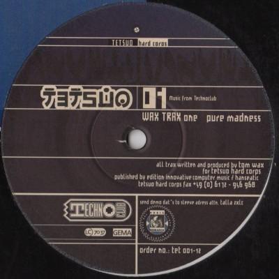 Wax Trax One - Pure Madness - Acid Techno - vinyl - www.jiggyjamz.com