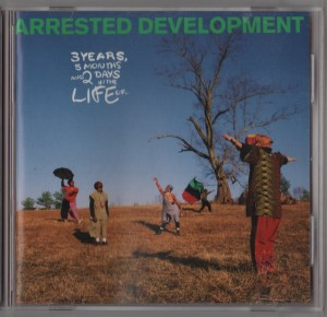 Arrested Development - 3 Years 5 Months - 2 Days In The Life Of(CD) Everyday People, Mr. Wendal...