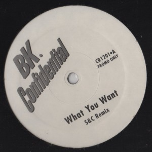 BK Confidential - what you want-001
