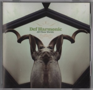Def Harmonic - All These Worldz001