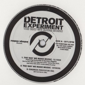 Detroit Experiment - The Way We Make Music001