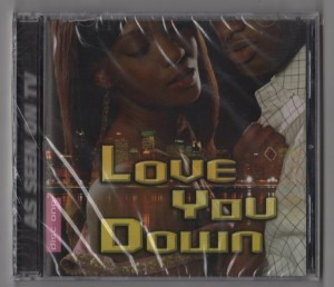 Love You Down-CD-001 - As Seen On TV