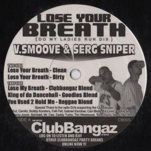 V Smoove Serg Sniper - Lose Yor Breath-001