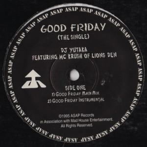 DJ YutakaMC Krush-Good Friday-001