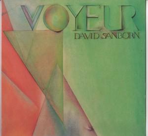David Sanborn - Voyeur-001