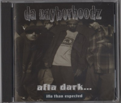 Da Nayborhoodz - Afta Dark