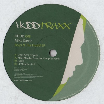 "Mike Steele ‎– Boys N The Hudd EP Label: Hudd Traxx ‎– HUDD008 Format: Vinyl, 12"", EP"
