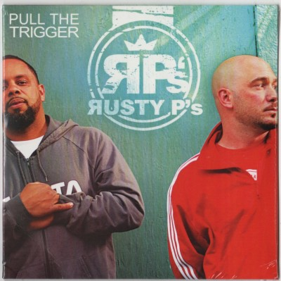 Rusty Ps - PullTheTrigger