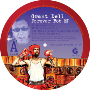 Grant Dell - Forever Bob EP, Label: Giant - GR005
