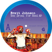 Brett Johnson - Too Drool For Cool Label: Giant - GR006