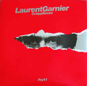 Laurent Garnier Crispy Bacon Part 1 12 Jiggyjamz