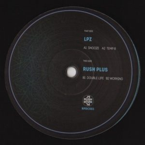 LPZ / Rush Plus ‎– RPDC003 Label: Rush Plus Records ‎– RPDC003